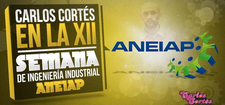 Carlos Cortés en la XII semana de Ingeniería Industrial Aneiap