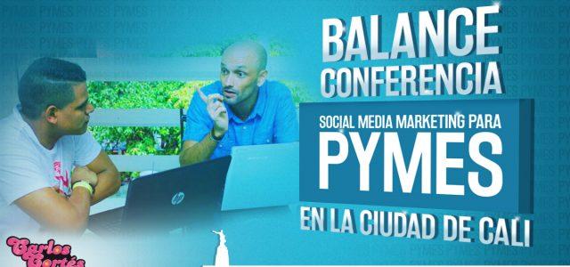Balance Conferencia Social Media Marketing para Pymes (Cali)