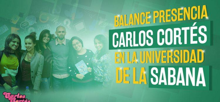 Balance presencia Carlos Cortés en la Universidad de la Sabana