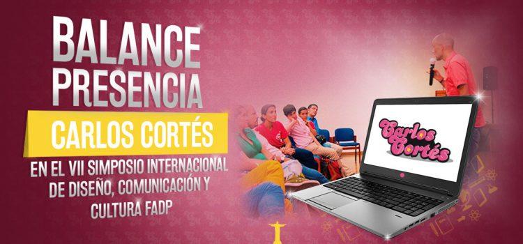 Balance presencia Carlos Cortés en el VII Simposio Internacional de Diseño, Comunicación y Cultura FADP 2016
