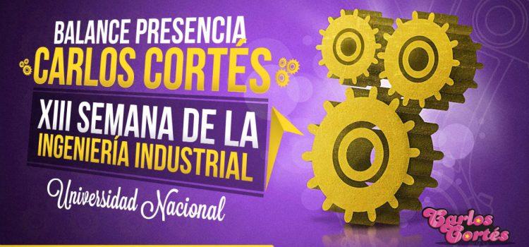 Balance presencia Carlos Cortés XIII Semana de la Ingeniería Industrial Universidad Nacional