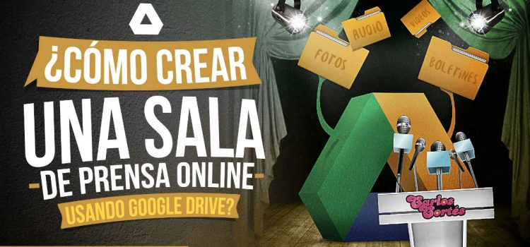 ¿Cómo crear una sala de prensa online usando Google Drive?