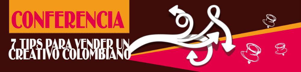 carlos-cortes-banner-7-tips-para-vender-a-un-creativo-colombiano