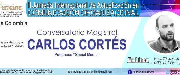 Carlos Cortés en la II Jornada Internacional de Actualización en Comunicación Organizacional