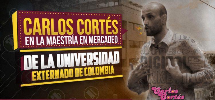 Balance presencia Carlos Cortés en la Maestría en Mercadeo de la Universidad Externado de Colombia
