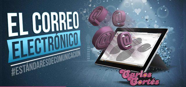 El correo electrónico #ESTÁNDARESDECOMUNICACIÓN