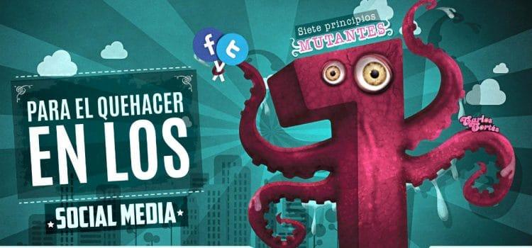 """7 principios """"mutantes"""" para el quehacer en los Social Media"""