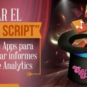"Usar el ""Magic Script"" en Google Apps para automatizar informes de Google Analytics"
