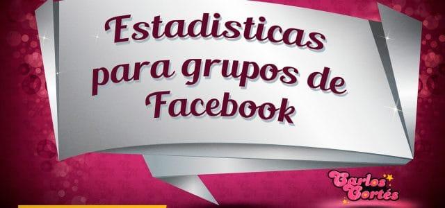 Estadísticas para grupos de Facebook