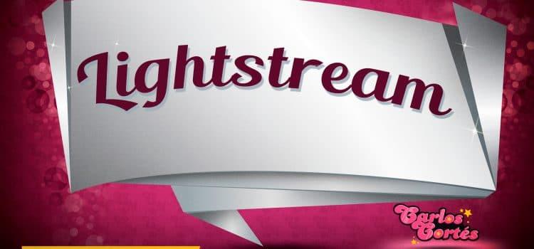 Lightstream, una de las mejores herramientas para hacer streamings