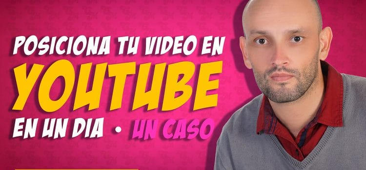 Seo en Youtube. ¿Cómo posicionar tu video en 1 día?