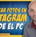 ¿Cómo publicar fotografías en Instagram desde el PC sin software?