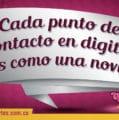 Cada punto de contacto en digital es como una novia