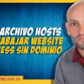 Editar archivo Hosts para trabajar website WordPress sin dominio