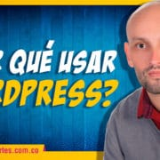 ¿Por qué usar WordPress? (CMS)