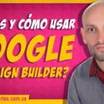 Que es el Google Campaign Builder