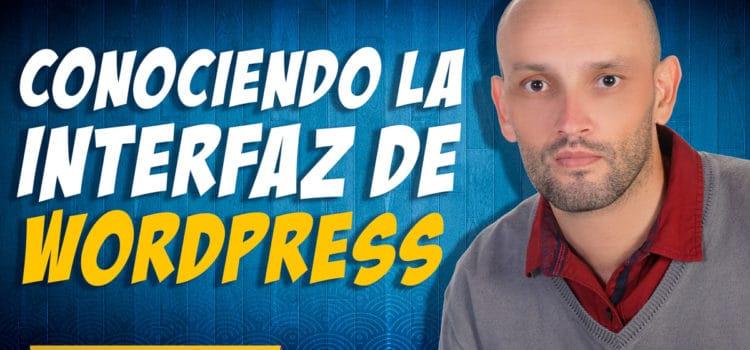 Conociendo la interfaz (interfase) de WordPress en el backend EN ESPAÑOL