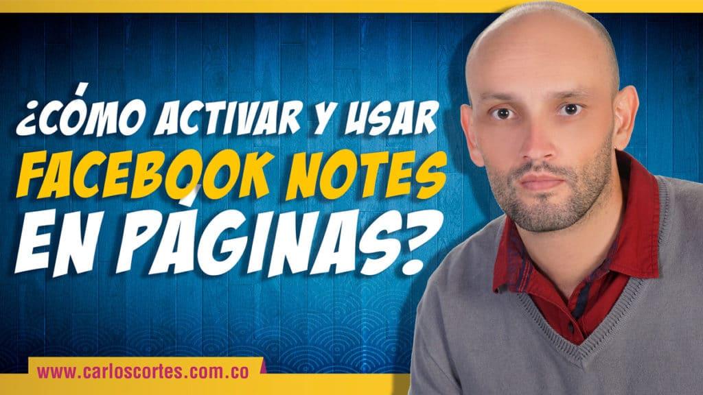 ¿qué es Facebook Notes (Notas)? ¿cómo agregar notas en Facebook?