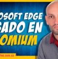 Instalar y probar Microsoft Edge basado en Chromium. Review en Español